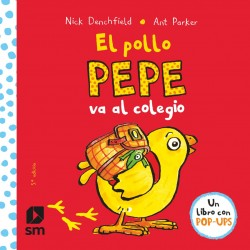 El pollo Pepe va al colegio (Pop-up)